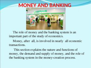 role of money in the economic 1 most people think economics is the study of money but there is a paradox in the role of money in economic policy, which is this: the attention actually paid by central banks to money has declined, whereas in fact, price stability is recognised as the central objective of central banks.