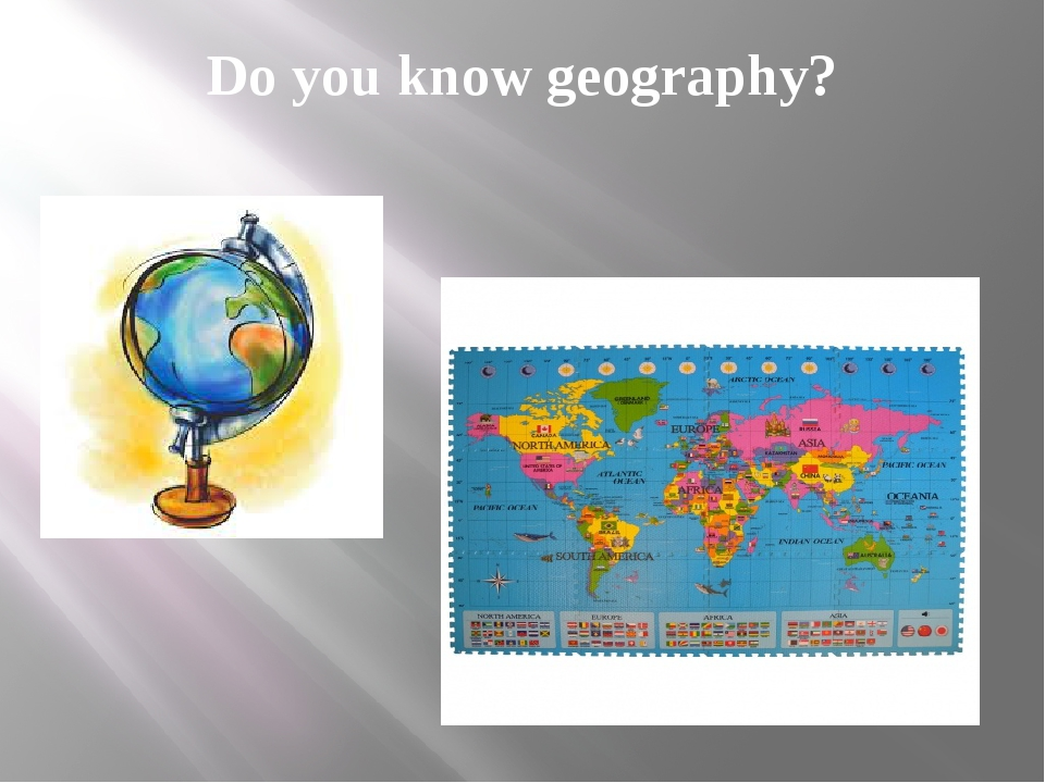 Do you know geography?