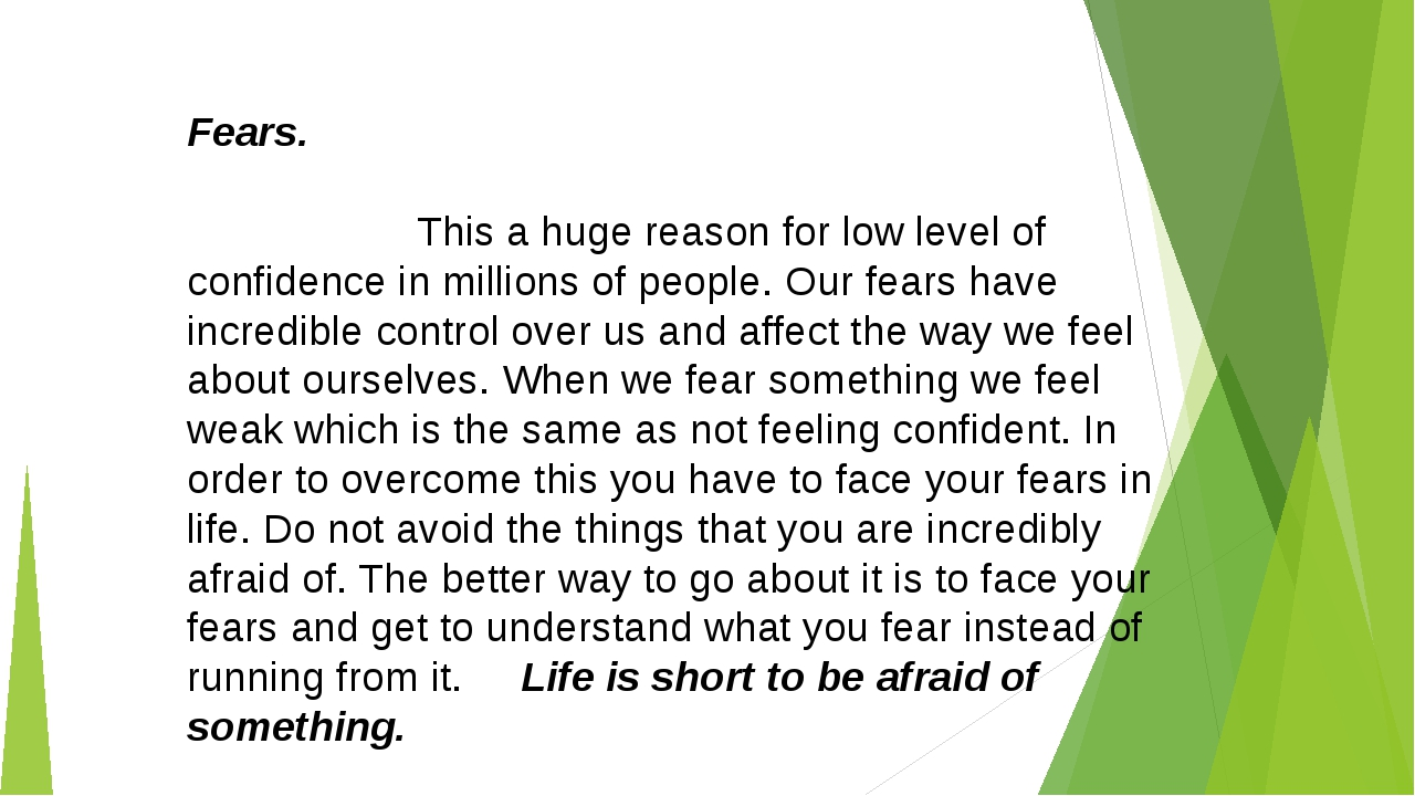 Fears. This a huge reason for low level of confidence in millions of people....