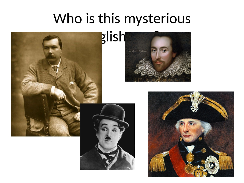 Who is this mysterious Englishman?