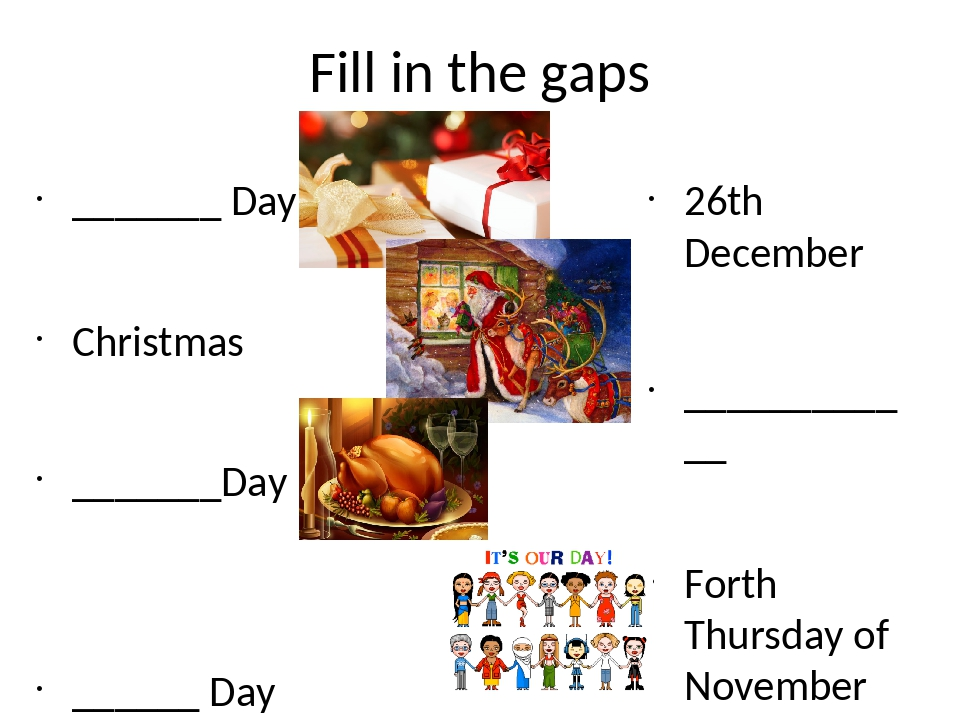 Fill in the gaps _______ Day Christmas _______Day ______ Day 26th December __...