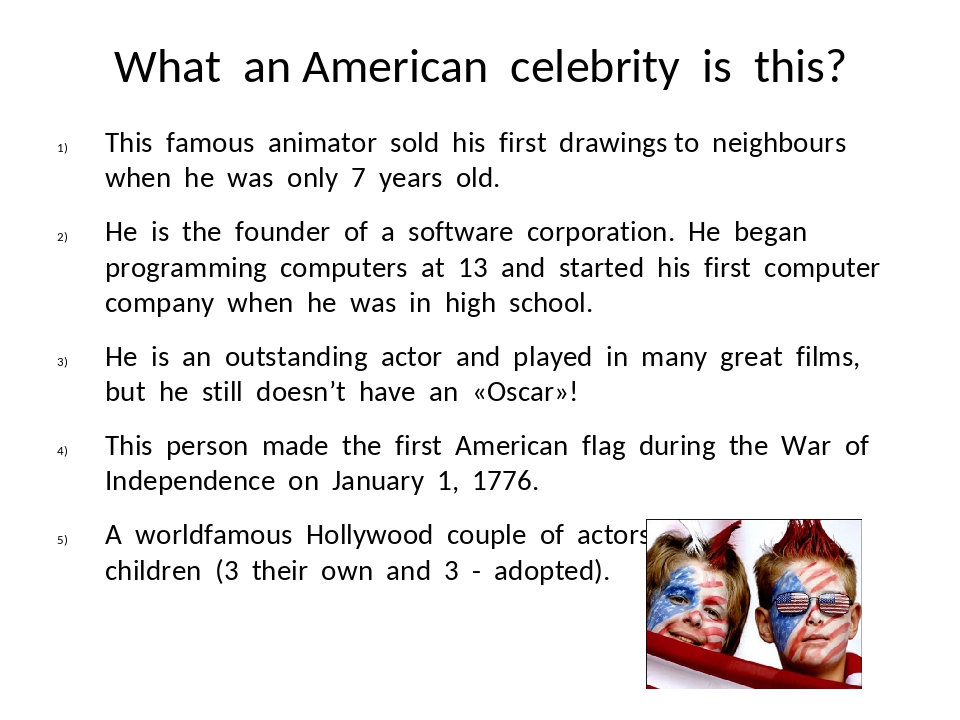 What an American celebrity is this? This famous animator sold his first drawi...
