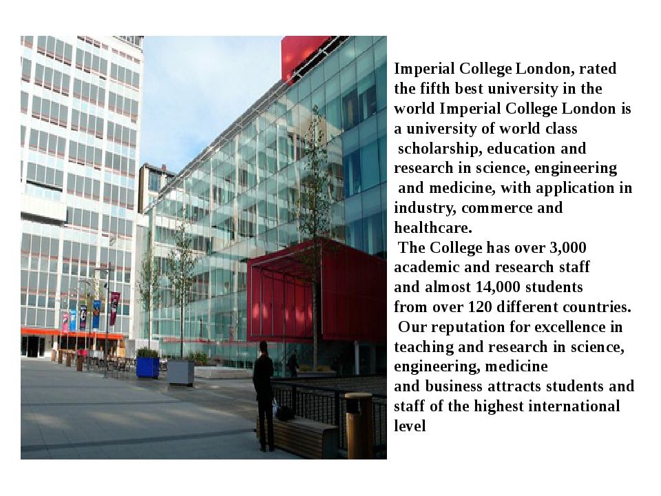 Imperial College London, rated the fifth best university in the world Imperia...