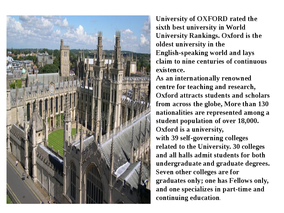 University of OXFORD rated the sixth best university in World University Rank...