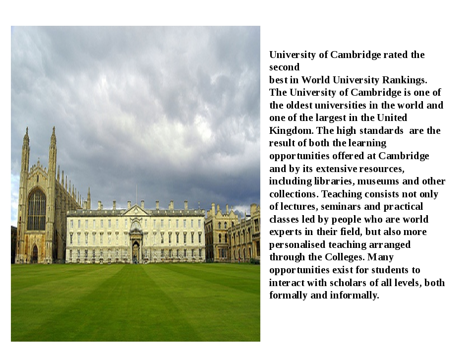 University of Cambridge rated the second best in World University Rankings. T...