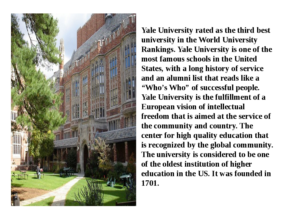 Yale University rated as the third best university in the World University Ra...