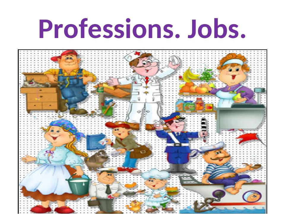 Professions. Jobs.