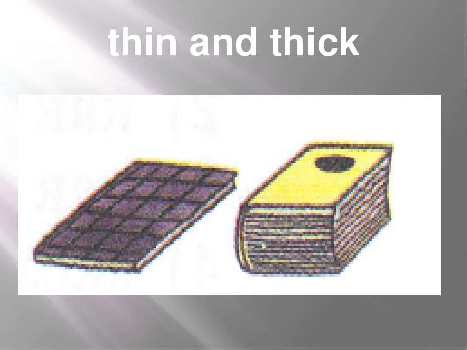 thin and thick
