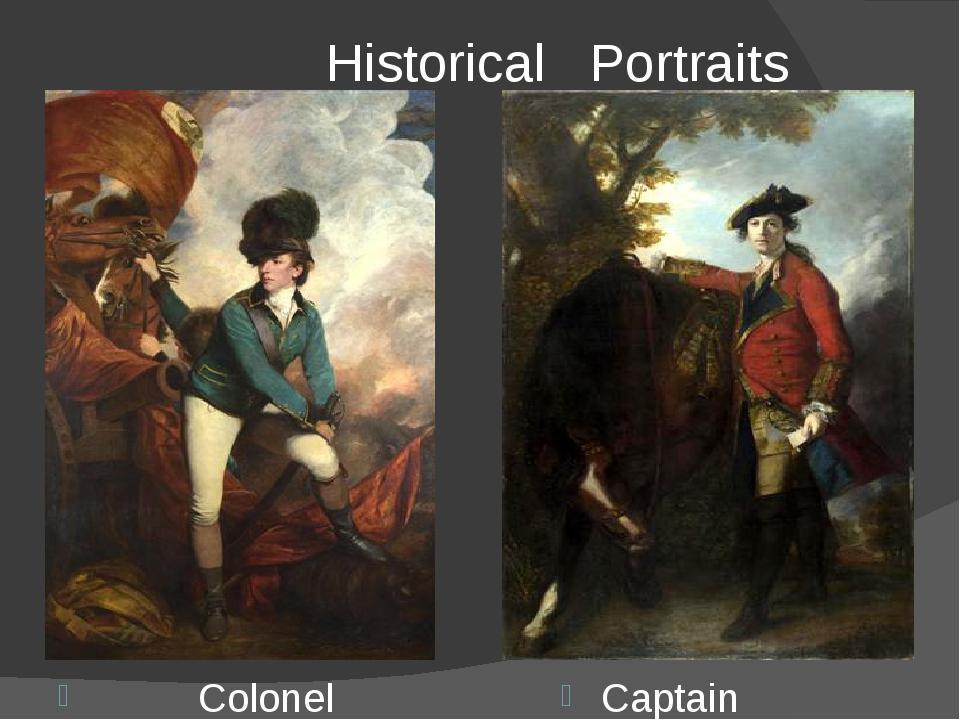Historical Portraits Colonel Tarleton Captain Robert Orme