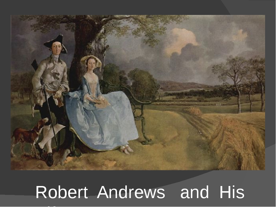 Robert Andrews and His Wife
