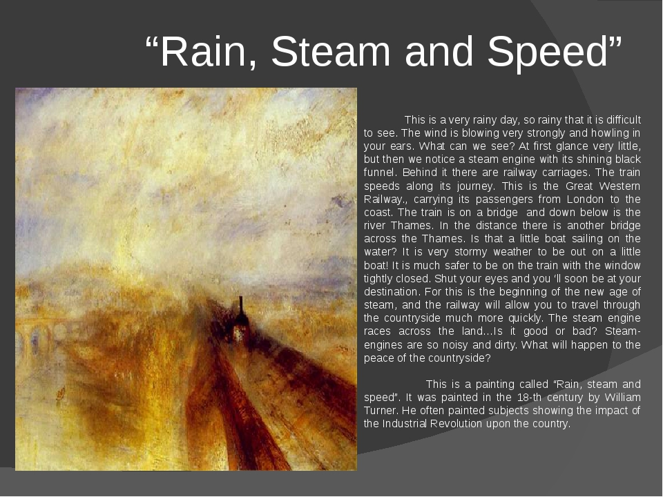 """""""Rain, Steam and Speed"""" This is a very rainy day, so rainy that it is diffic..."""