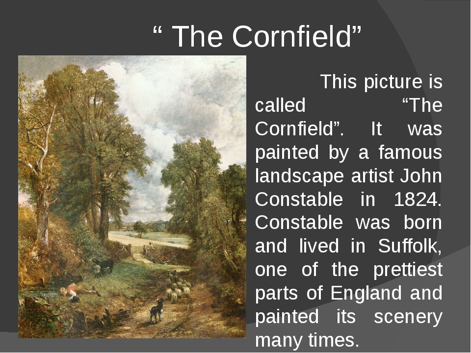 """"""" The Cornfield"""" This picture is called """"The Cornfield"""". It was painted by a..."""
