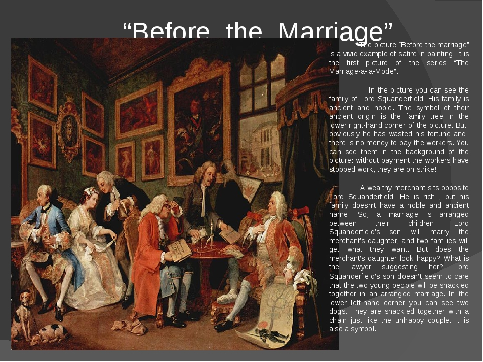 """""""Before the Marriage"""" The picture """"Before the marriage"""" is a vivid example o..."""