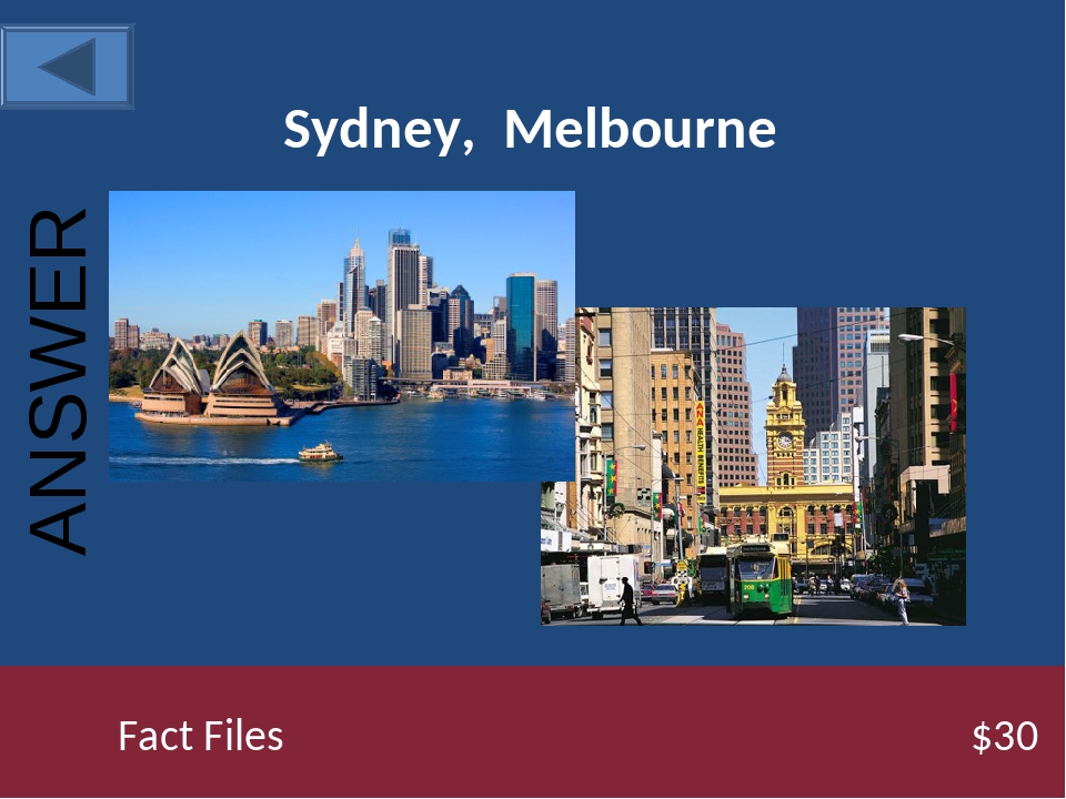 Sydney, Melbourne Fact Files $30 ANSWER