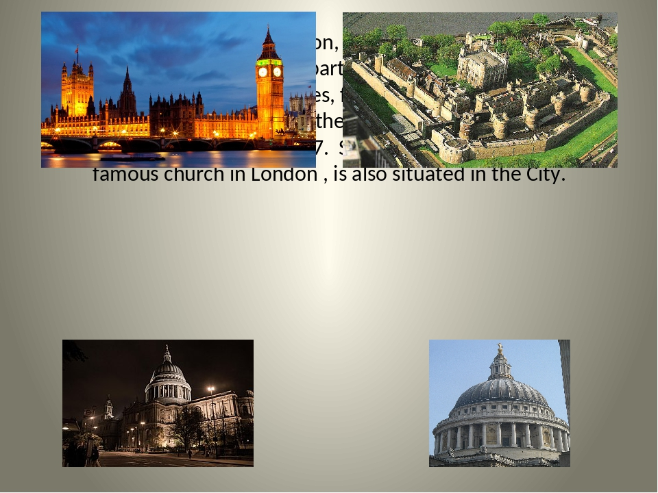 The City is the heart of London, its commercial and businnes part. Numberous...