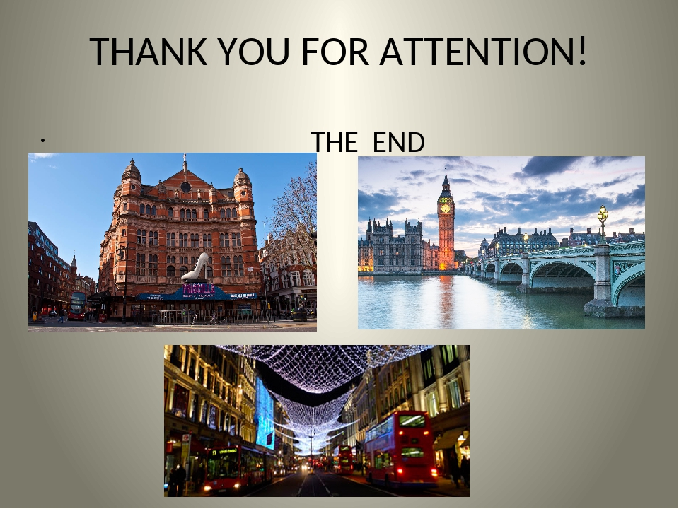 THANK YOU FOR ATTENTION! THE END