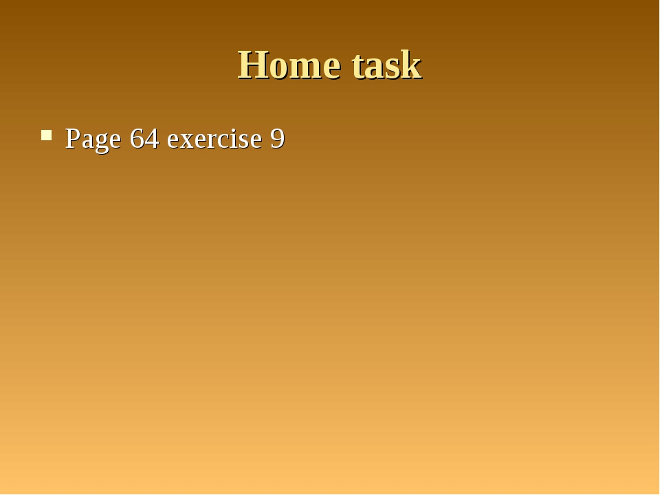 Home task Page 64 exercise 9