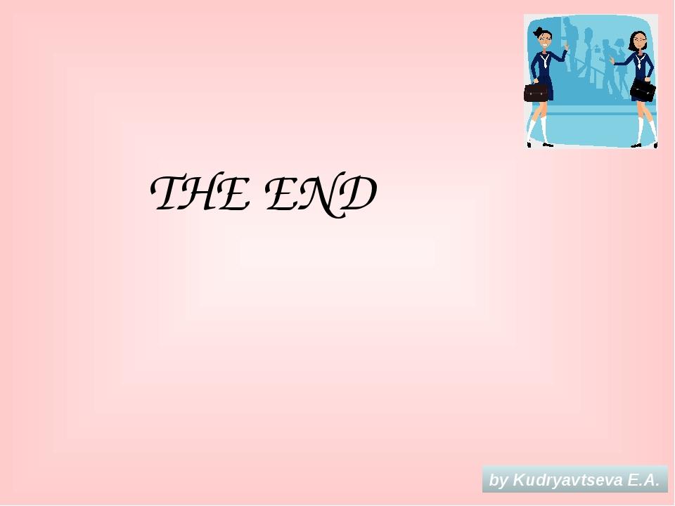 THE END by Kudryavtseva E.A.