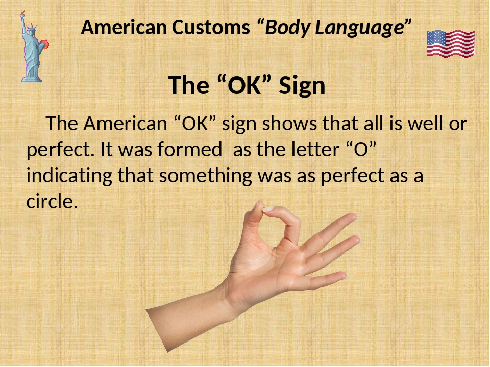 "American Customs ""Body Language"" The ""OK"" Sign The American ""OK"" sign shows t..."
