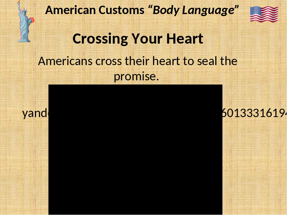 "American Customs ""Body Language"" Crossing Your Heart Americans cross their he..."