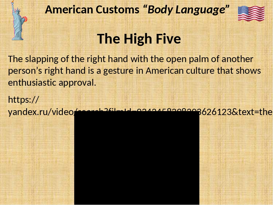 "American Customs ""Body Language"" The High Five The slapping of the right hand..."