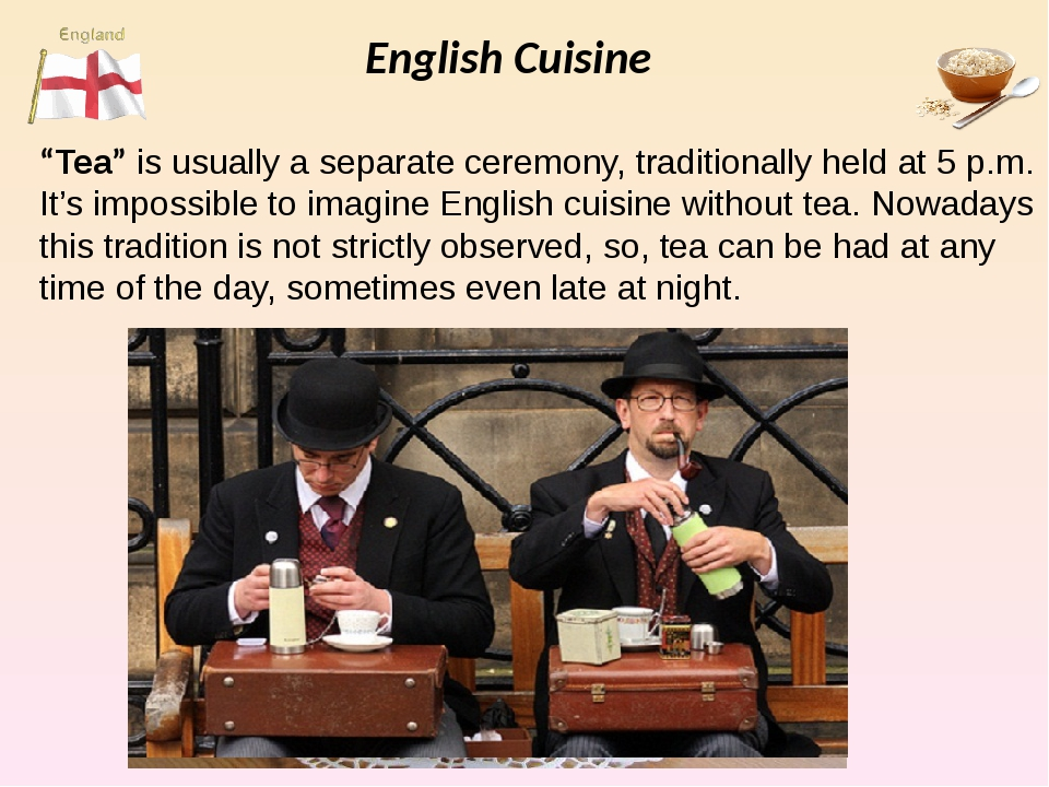"""English Cuisine """"Tea"""" is usually a separate ceremony, traditionally held at 5..."""