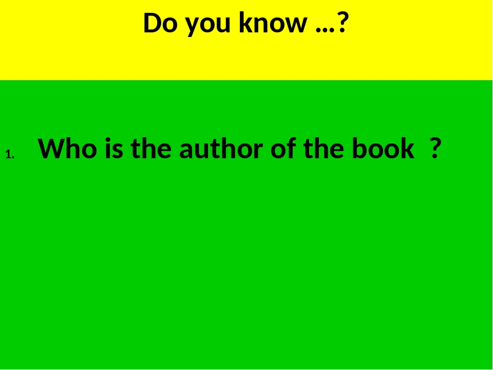 Do you know …? Who is the author of the book ?