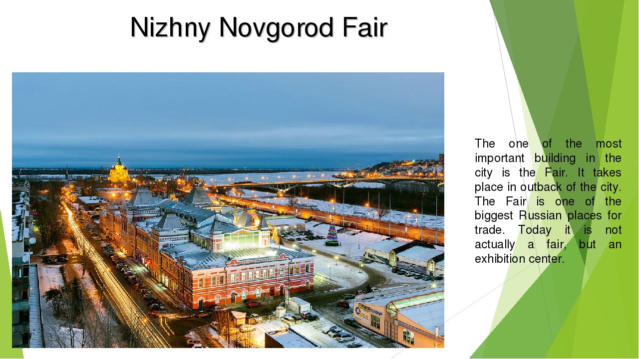 Nizhny Novgorod Fair The one of the most important building in the city is th...