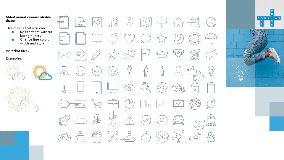 SlidesCarnival icons are editable shapes. This means that you can: Resize th...
