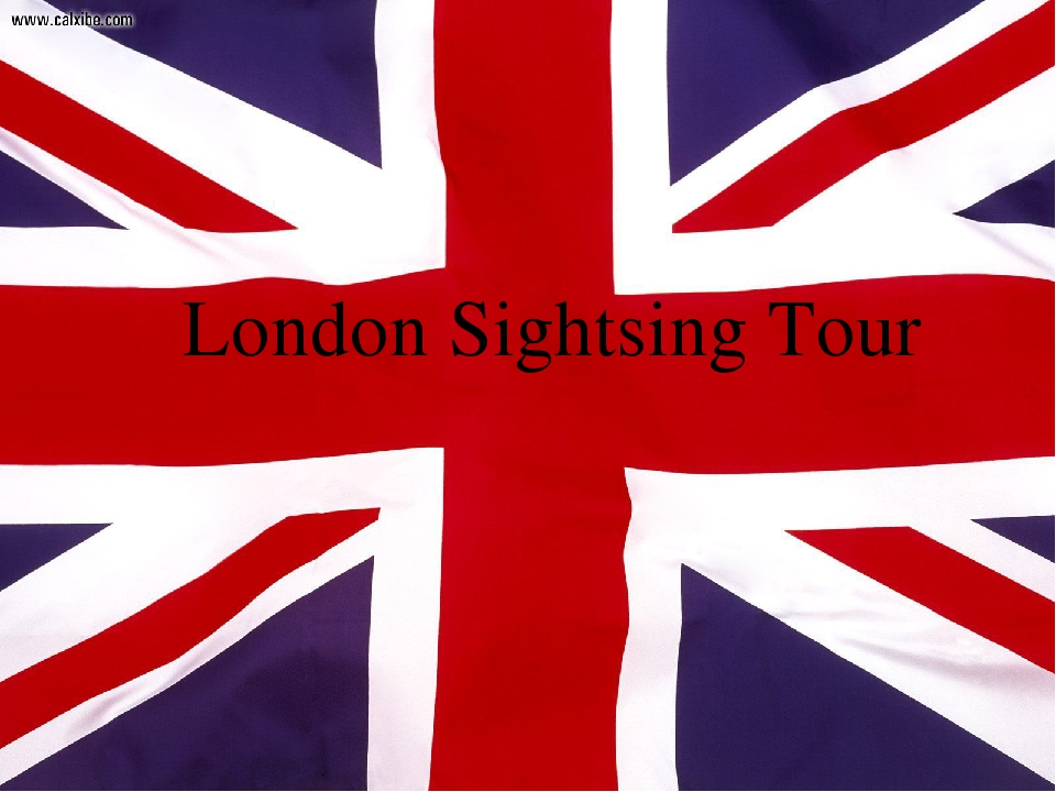 London Sightsing Tour