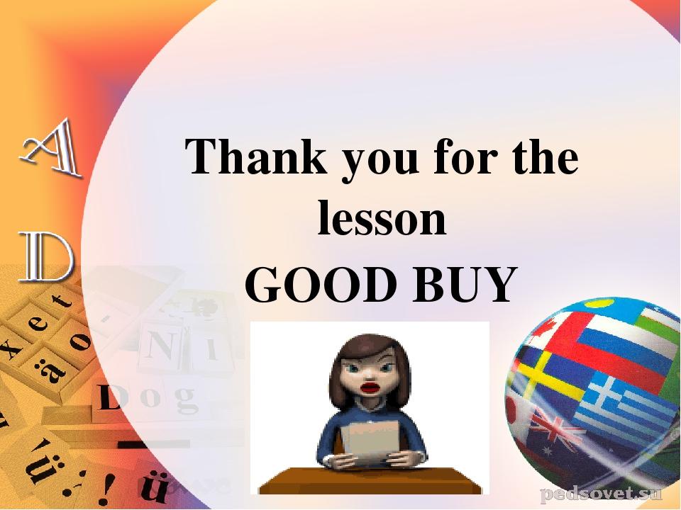 Thank you for the lesson GOOD BUY