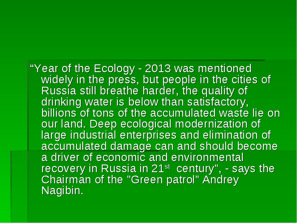 """Year of the Ecology - 2013 was mentioned widely in the press, but people in..."