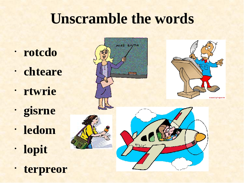 Unscramble the words rotcdo chteare rtwrie gisrne ledom lopit terpreor raferm