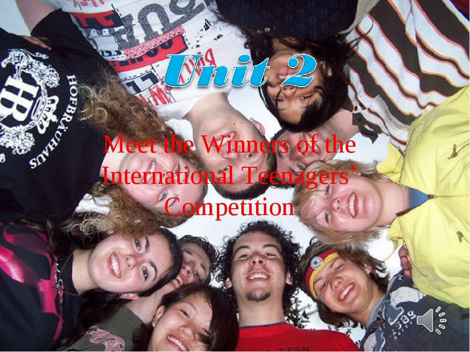 Meet the Winners of the International Teenagers' Competition