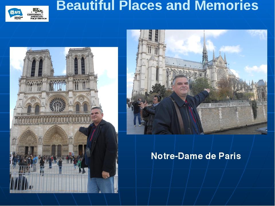 Beautiful Places and Memories Notre-Dame de Paris