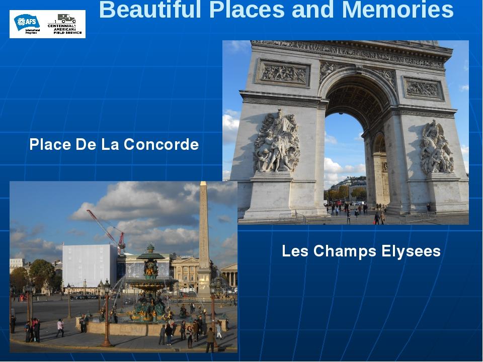 Beautiful Places and Memories Place De La Concorde Les Champs Elysees