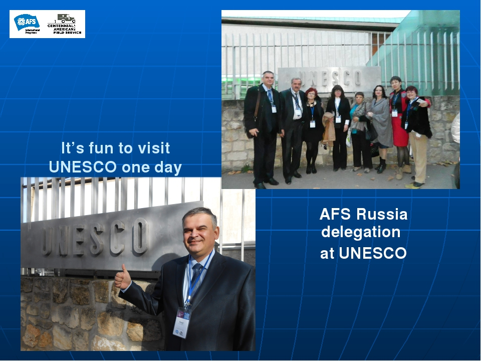 It's fun to visit UNESCO one day AFS Russia delegation at UNESCO