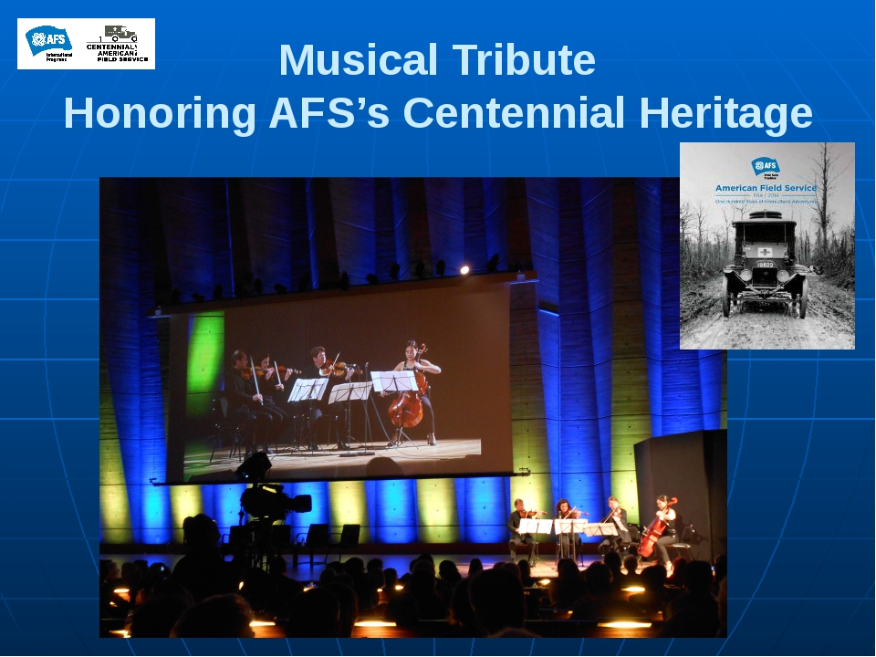 Musical Tribute Honoring AFS's Centennial Heritage