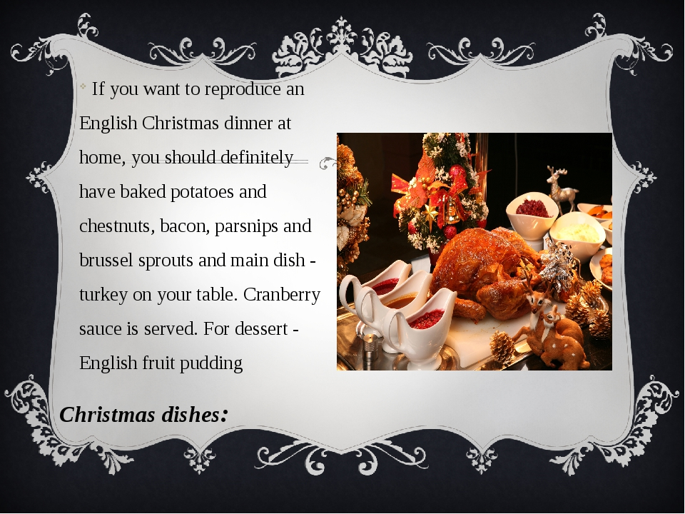 If you want to reproduce an English Christmas dinner at home, you should def...