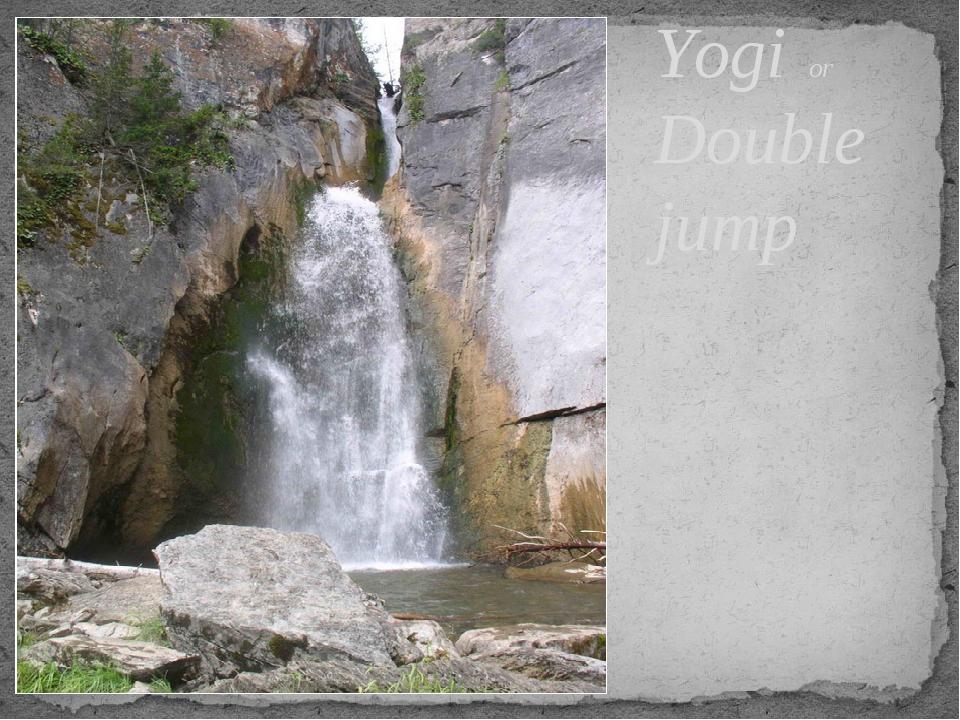 Yogi or Double jump