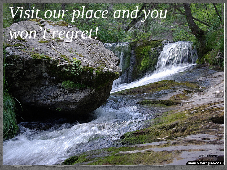 Visit our place and you won't regret!