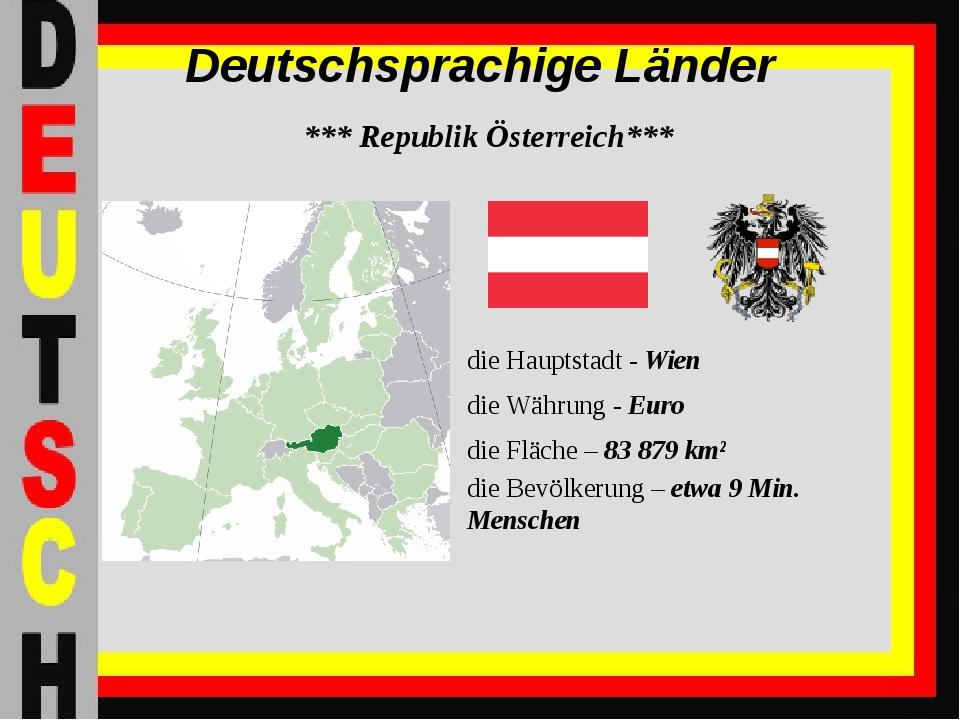 Deutschsprachige Länder *** Republik Österreich*** die Hauptstadt - Wien die...