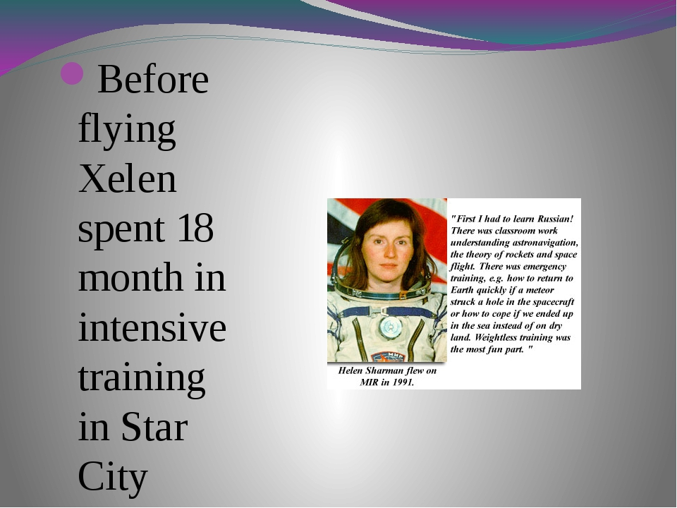 Before flying Xelen spent 18 month in intensive training in Star City