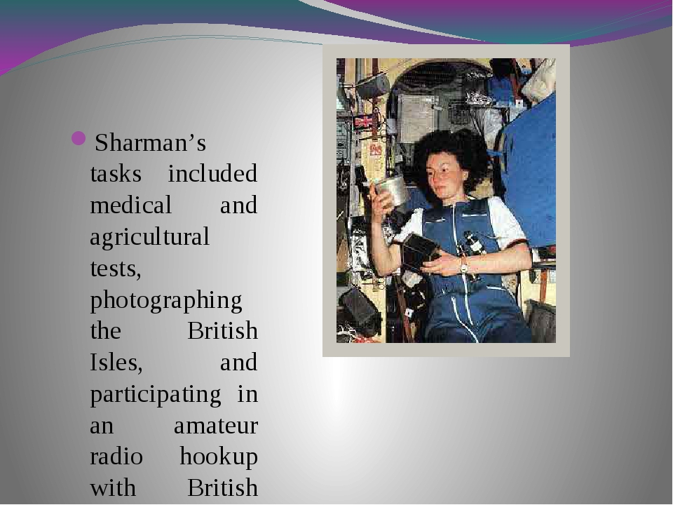 Sharman's tasks included medical and agricultural tests, photographing the B...