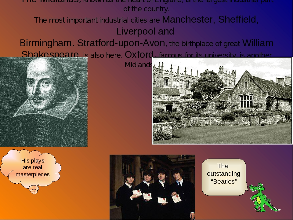 The Midlands, known as the heart of England, is the largest industrial part o...