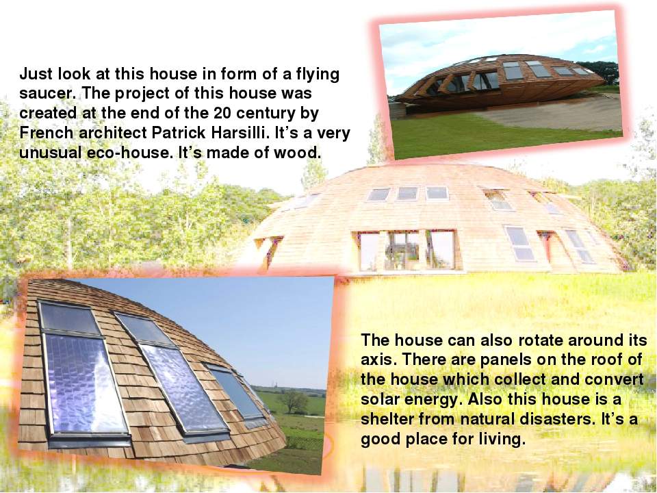 2 Just look at this house in form of a flying saucer. The project of this ho...