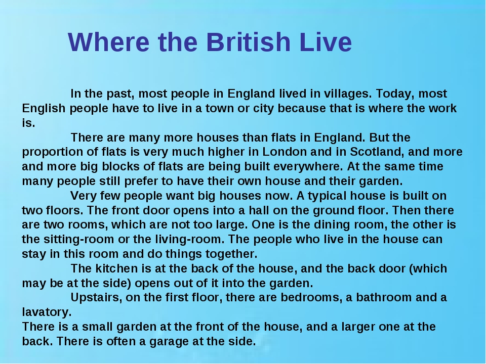 Where the British Live In the past, most people in England lived in village...