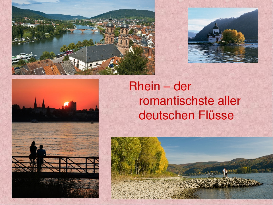 Rhein – der romantischste aller deutschen Flüsse