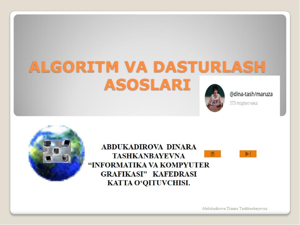 ALGORITM VA DASTURLASH ASOSLARI