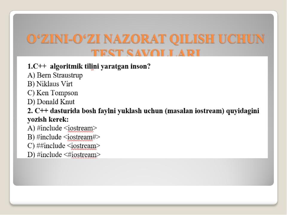 O'ZINI-O'ZI NAZORAT QILISH UCHUN TEST SAVOLLARI